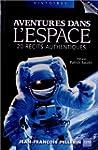 Aventures dans l'espace : 20 r�cits a...