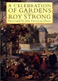 Celebration of Gardens (0002158914) by Strong, Roy