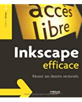 Inkscape efficace : R�ussir ses dessins vectoriels