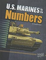U.S. Marines by the Numbers