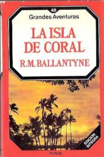 La Isla De Coral