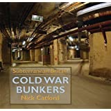 Cold War Bunkersby Nick Catford