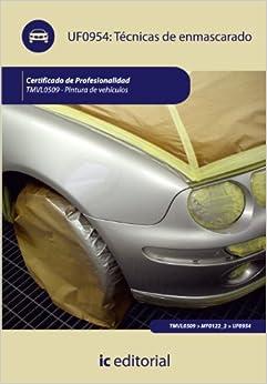 TECNICAS DE ENMASCARADO TMVL0509 PINTURA DE VEHICULOS (Spanish