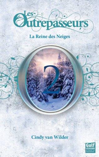 Les Outrepasseurs (2) : La reine des neiges