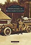Firefighting in Buncombe County (Images of America)