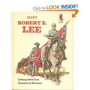 Meet Robert E. Lee (Step Up Books, 18) George Swift Trow