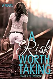 A Risk Worth Taking (Grayson County Book 1)