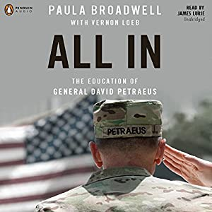 All In: The Education of General David Petraeus Audiobook