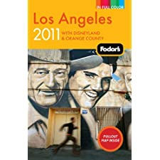 Fodor's Los Angeles 2011: with Disneyland & Orange County (Full-color Travel Guide)
