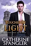 Touched by Light - An Urban Fantasy Romance (Book 3, Sentinel Series)