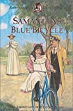 Samantha's Blue Bicycle (American Girls Short Stories) (1584854812) by Valerie Tripp