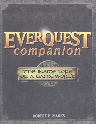 Everquest Companion: The Inside Lore Of A Gameworld