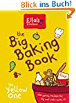 The Big Baking Book: 100 Healthier Sa...