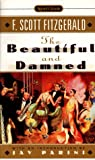 The Beautiful and Damned (Signet Classics) (0451526643) by F. Scott Fitzgerald