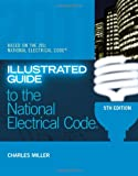 Illustrated Guide to the 2011 National Electrical Code - 1435498135
