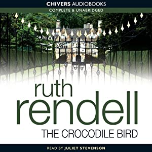 The Crocodile Bird | [Ruth Rendell]