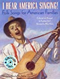 I Hear America Singing!: Folksongs for American Families with CD (Treasured Gifts for the Holidays) (0375825274) by Krull, Kathleen