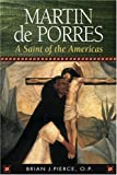 img - for Martin de Porres: A Saint of the Americas (15 Days of Prayer) book / textbook / text book