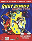 img - for Bugs Bunny: Lost in Time (Prima's Official Strategy Guide) book / textbook / text book