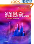 Statistics for Health Care Research:...