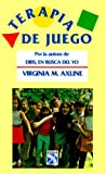 Terapia de Juego = Play Therapy (Spanish Edition)