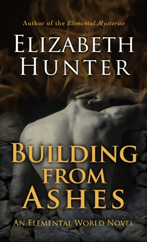 Building From Ashes (Elemental World) by Elizabeth Hunter