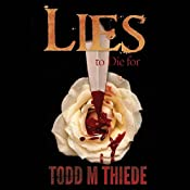 Lies to Die for (Max Larkin) | Todd M. Thiede