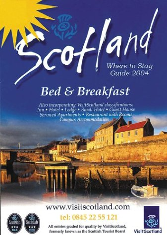 Scotland: Where to Stay Guide: Bed & Breakfast (AA Scottish Tourist Board Accommodation Guides)