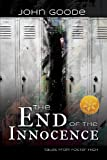 End of the Innocence [Library Edition] (1623809142) by Goode, John