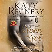 The Vixen and the Vet: A Modern Fairytale, Book 1 | [Katy Regnery]