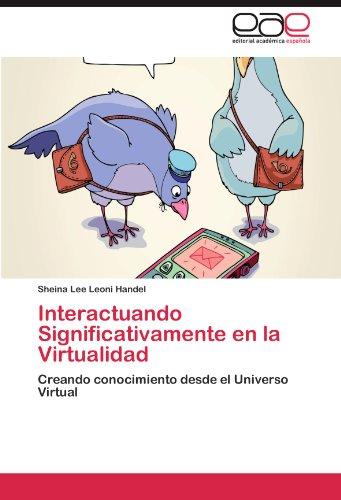 interactuando-significativamente-en-la-virtualidad-creando-conocimiento-desde-el-universo-virtual