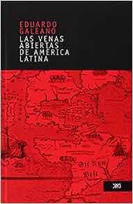 open veins of latin america essay