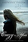 Crazy For You (The Mephisto Covenant Series) (Volume 4)
