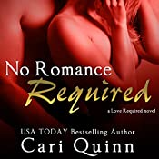 No Romance Required | Cari Quinn