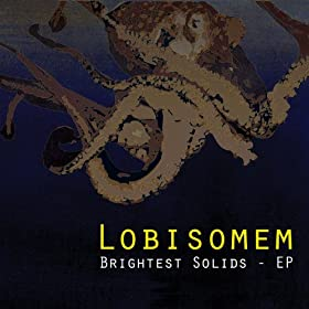 Lobisomem Brightest Solids - EP
