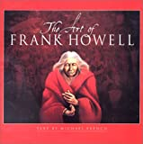 The Art of Frank Howell (0385322348) by French, Michael