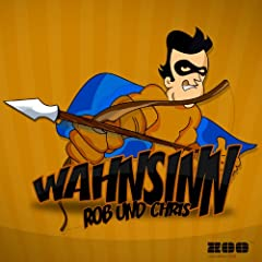 Wahnsinn (Rob Mayth Vs. Chris Jump Mix)