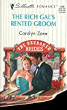 img - for The Rich Gal's Rented Groom (The Brubaker Brides) (Silhouette Romance, 1339) book / textbook / text book