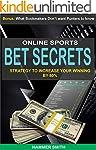 Online Sports Betting Secrets: Increa...