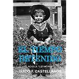 El tiempo detenido (Spanish Edition) ~ Guido F. Castellanos