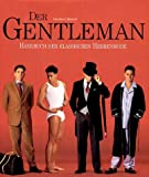 Der Gentleman. Handbuch der klassischen Herrenmode.