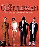 Image de Der Gentleman. Handbuch der klassischen Herrenmode.
