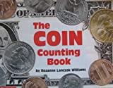 The coin counting book (0439404789) by Williams, Rozanne Lanczak