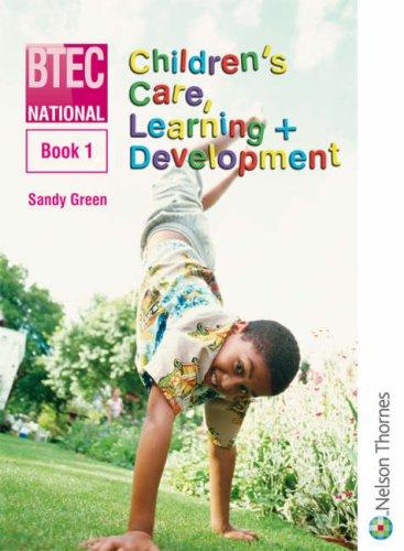 National Children's Care, Learning & Development: Book 1 (Bk. 1)