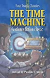 The Time Machine: Fast Track Classics (0237524066) by Francis, Pauline