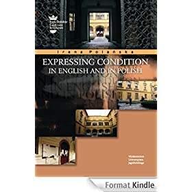 Expressing Condition in English and in Polish (English Edition)