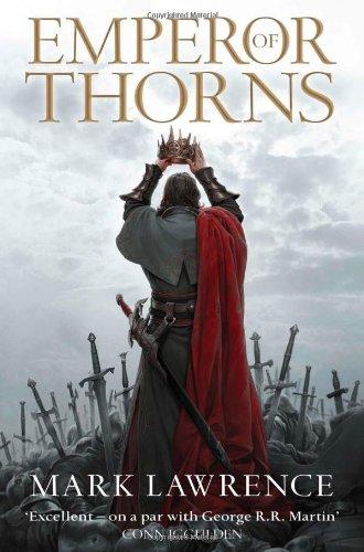 Emperor of Thorns (The Broken Empire, #3)