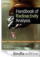 Handbook of Radioactivity Analysis [Edizione Kindle]