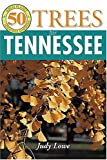 img - for 50 Great Trees for Tennessee (50 Great Plants for Tennessee Gardens) book / textbook / text book