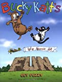 Bucky Katt's Big Book of Fun: A Get Fuzzy Treasury (0740741365) by Conley, Darby